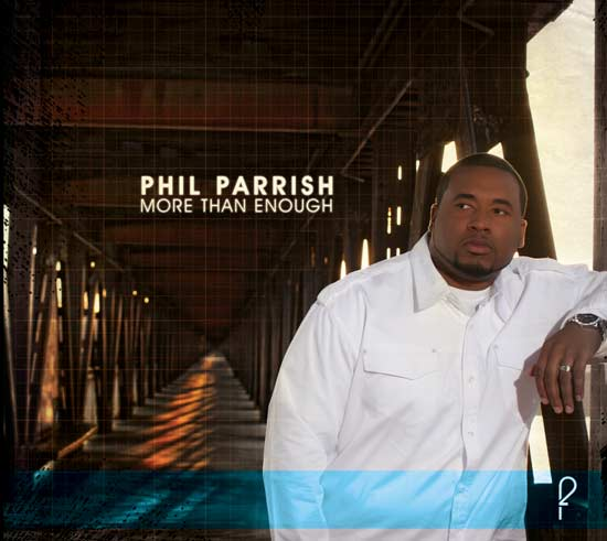 Phil Parrish - More Than Enough - Album Cover